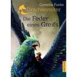 Drachenreiter 2. Die Feder eines Greifs Funke, Cornelia Dressler Verlag GmbH