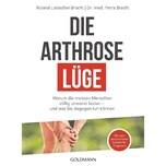 Die Arthrose-Lüge Liebscher-Bracht, Roland; Bracht, Petra Goldmann
