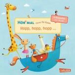 Hör mal: Verse für Kleine: Hopp, hopp, hopp ..., m. Soundeffekten Hofmann, Julia Carlsen