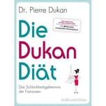 Die Dukan Diät Dukan, Pierre Gräfe & Unzer