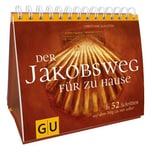Der Jakobsweg für zu Hause Schlüter, Christiane Gräfe & Unzer