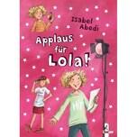 Applaus für Lola! Abedi, Isabel Loewe Verlag