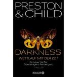 Darkness Preston, Douglas; Child, Lincoln Droemer/Knaur