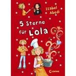 5 Sterne für Lola Abedi, Isabel Loewe Verlag