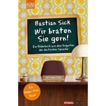Wir braten Sie gern! Sick, Bastian Kiepenheuer & Witsch