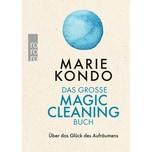 Das große Magic-Cleaning-Buch Kondo, Marie Rowohlt TB.
