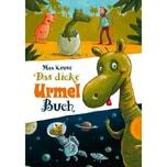 Das dicke Urmel-Buch Kruse, Max Thienemann in der Thienemann-Esslinger Verlag GmbH