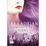 Geweihte des Todes Adrian, Lara LYX