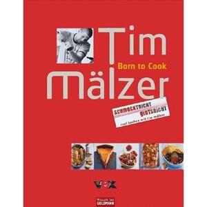 Born to Cook. Bd.1 Mälzer, Tim Mosaik