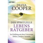 Der spirituelle Lebens-Ratgeber Cooper, Diana Heyne