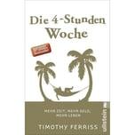 Die 4-Stunden-Woche Ferriss, Timothy Ullstein TB