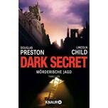 Dark Secret Preston, Douglas; Child, Lincoln Droemer/Knaur
