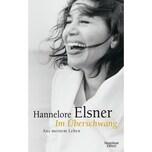 Im Überschwang Elsner, Hannelore Kiepenheuer & Witsch