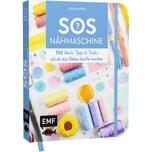 SOS Nähmaschine - 100 Hacks, Tipps & Tricks, die dir das Nähen leichter machen Fritz, Sonja EMF Edition Michael Fischer