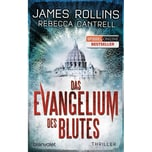 Das Evangelium des Blutes Rollins, James; Cantrell, Rebecca Blanvalet