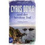Cyrus Doyle und der herzlose Tod Lucas, Jan Aufbau TB