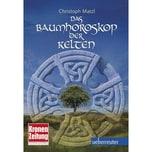 Das Baumhoroskop der Kelten Matzl, Christoph Carl Ueberreuter Verlag