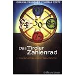 Das Tiroler Zahlenrad Paungger, Johanna; Poppe, Thomas Gräfe & Unzer