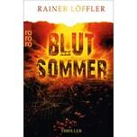 Blutsommer Löffler, Rainer Rowohlt TB.