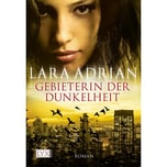 Gebieterin der Dunkelheit Adrian, Lara LYX