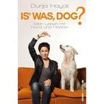 Is was, Dog? Hayali, Dunja Ullstein Extra