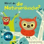 Hörst du die Naturgeräusche?, m. Soundeffekten Billet, Marion FISCHER Sauerländer