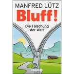 BLUFF! Lütz, Manfred Droemer/Knaur