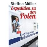 Expedition zu den Polen Möller, Steffen Piper