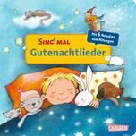 Sing mal - Gutenachtlieder, m. Soundeffekten Carlsen