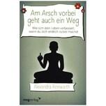 Am Arsch vorbei geht auch ein Weg Reinwarth, Alexandra mvg Verlag