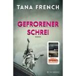 Gefrorener Schrei French, Tana FISCHER Scherz