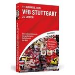 111 Gründe, den VfB Stuttgart zu lieben Schlütter, Klaus Schwarzkopf & Schwarzkopf