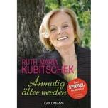 Anmutig älter werden Kubitschek, Ruth Maria Goldmann