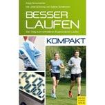 Besser laufen - kompakt Schumacher, Katja; Scheltwort, Sabine Meyer & Meyer Sport