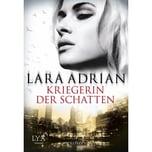 Kriegerin der Schatten Adrian, Lara LYX