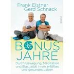 Bonusjahre Elstner, Frank; Schnack, Gerd Piper
