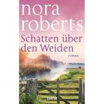 Schatten über den Weiden Roberts, Nora Diana
