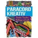 Paracord kreativ Lenzen, J. D. mvg Verlag