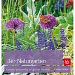 Der Naturgarten Oftring, Bärbel BLV Buchverlag