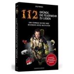 112 Gründe, die Feuerwehr zu lieben Nießen, Jörg Schwarzkopf & Schwarzkopf
