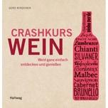 Crashkurs Wein Rindchen, Gerd Gräfe & Unzer