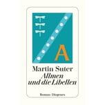 Allmen und die Libellen Suter, Martin Diogenes