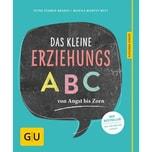 Das kleine Erziehungs-ABC Murphy-Witt, Monika; Stamer-Brandt, Petra Gräfe & Unzer