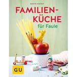 Familienküche für Faule Kintrup, Martin Gräfe & Unzer