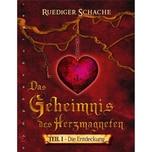 Das Geheimnis des Herzmagneten Schache, Ruediger nymphenburger