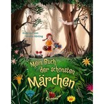 Mein Buch der schönsten Märchen Loewe Verlag
