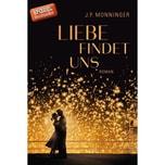 Liebe findet uns Monninger, J. P. Ullstein TB