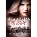 Verstoßene des Lichts Adrian, Lara LYX