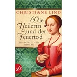 Die Heilerin und der Feuertod Lind, Christiane Aufbau TB