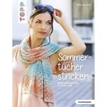 Sommertücher stricken Luick, Karen Lee Frech